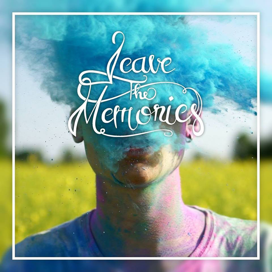 leave the memories